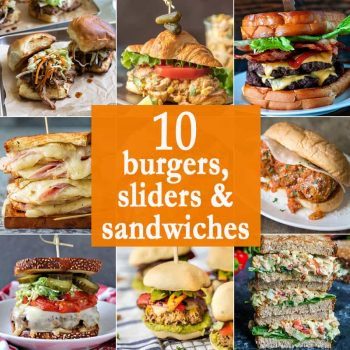 10 BURGERS, SLIDERS, and SANDWICHES to make Summer delicious! The perfect quick and easy lunch recipes for every occasion. Best burger recipes ever!