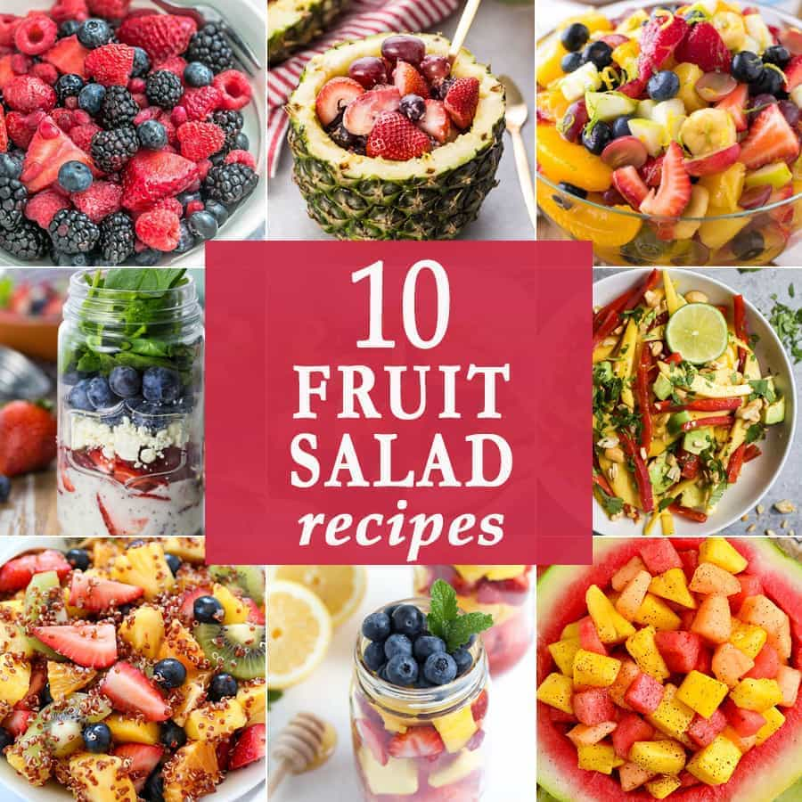 10 Fruit Salad Recipes | The Cookie Rookie