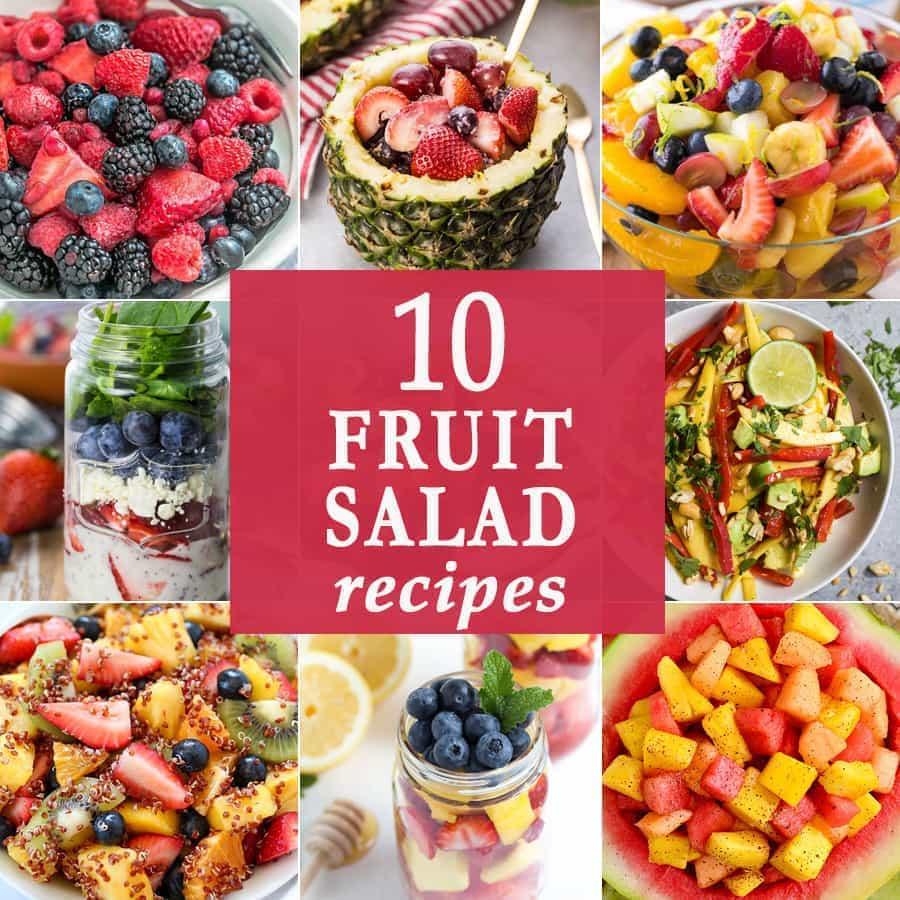 10 Fruit Salad Recipes