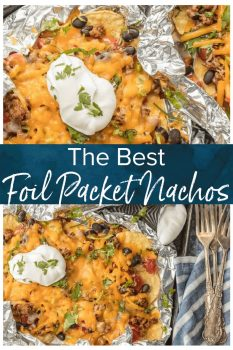 BEST Nachos Recipe - These foil packet nachos are loaded with beef, tomatoes, green chiles cheese, & more! I love this easy foil packet recipe, in the oven or on the grill.