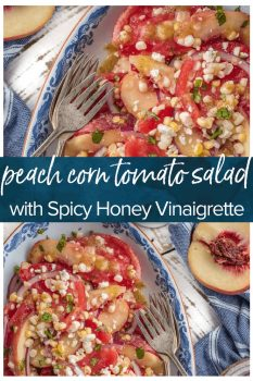 This Peach Corn Tomato Salad is so fresh and perfect for summer. A corn, tomato, onion, feta, peach salad with homemade spicy honey vinaigrette dressing to complete it.