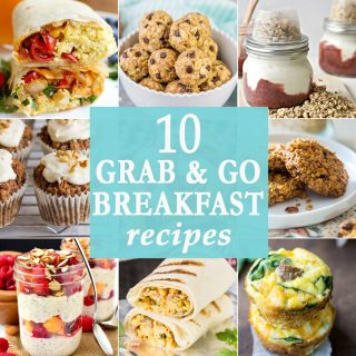10 Grab and Go Breakfast Recipes