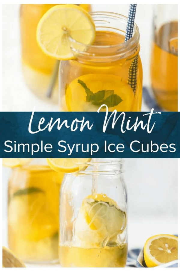 Simple Syrup Ice Cubes are the perfect addition to sweet tea or any summer drink. These Lemon Mint ice cubes are will add flavor to your drink without watering it down!