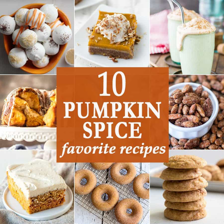 10 Pumpkin Spice Favorites | The Cookie Rookie