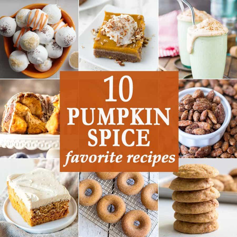 10 Pumpkin Spice Favorites | The Cookie Rookie