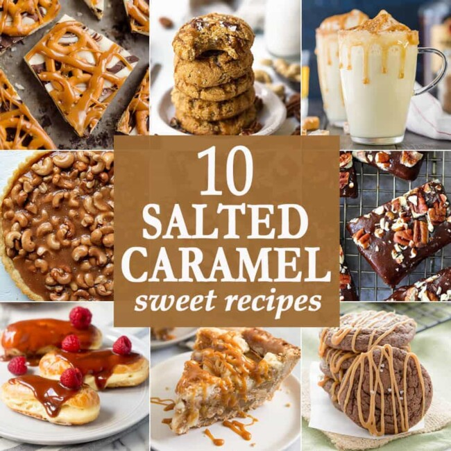 10 Salted Caramel Sweet Recipes