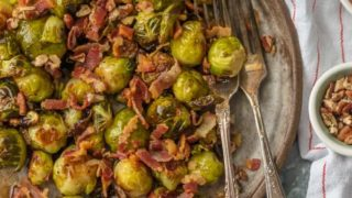 Roasted Balsamic Brussels Sprouts with Bacon and Pecans