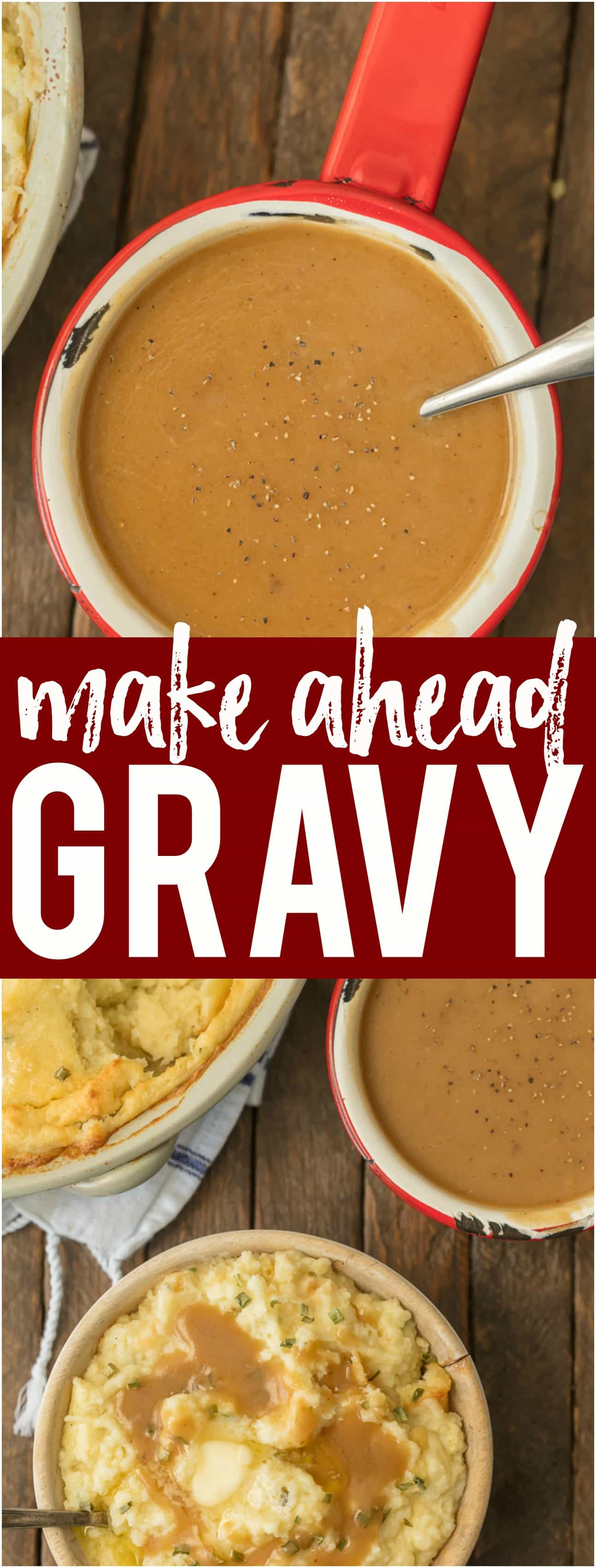 This MAKE AHEAD GRAVY is an absolute must for an easy and stress free Thanksgiving! It's just as delicious with none of the fuss. Gravy at its best to pair with turkey, mashed potatoes, and more!