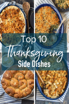photo collage with text overlay: Top 10 Thanksgiving Sides