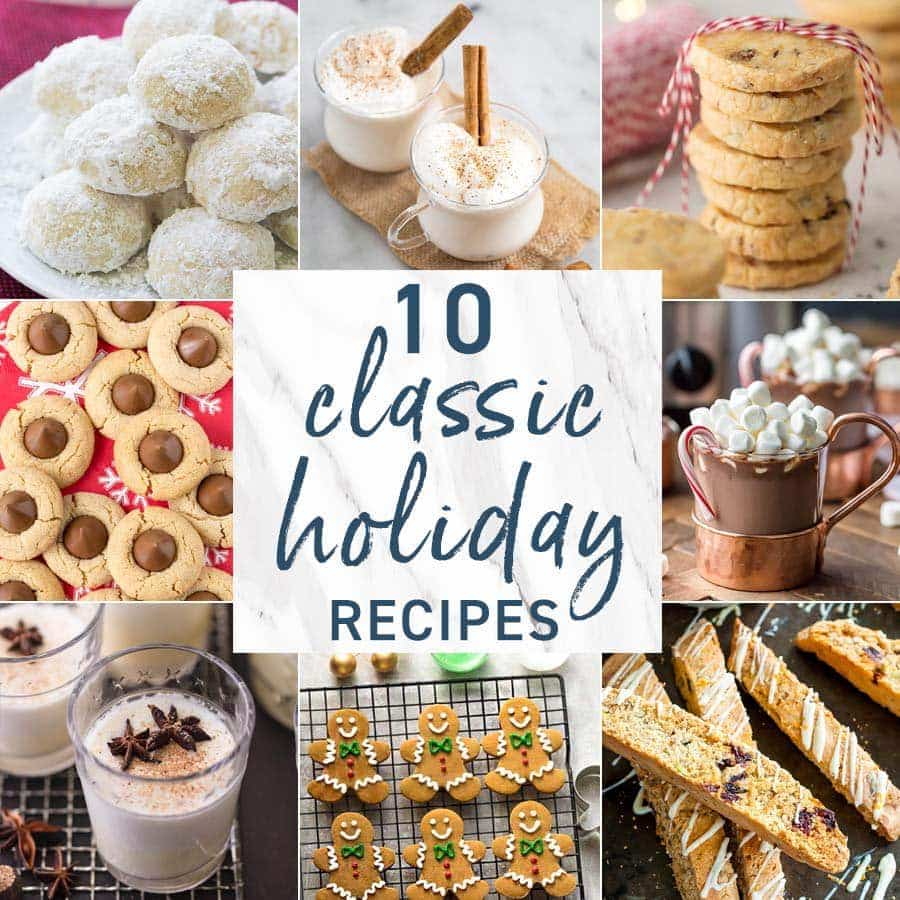 10 Classic Holiday Recipes