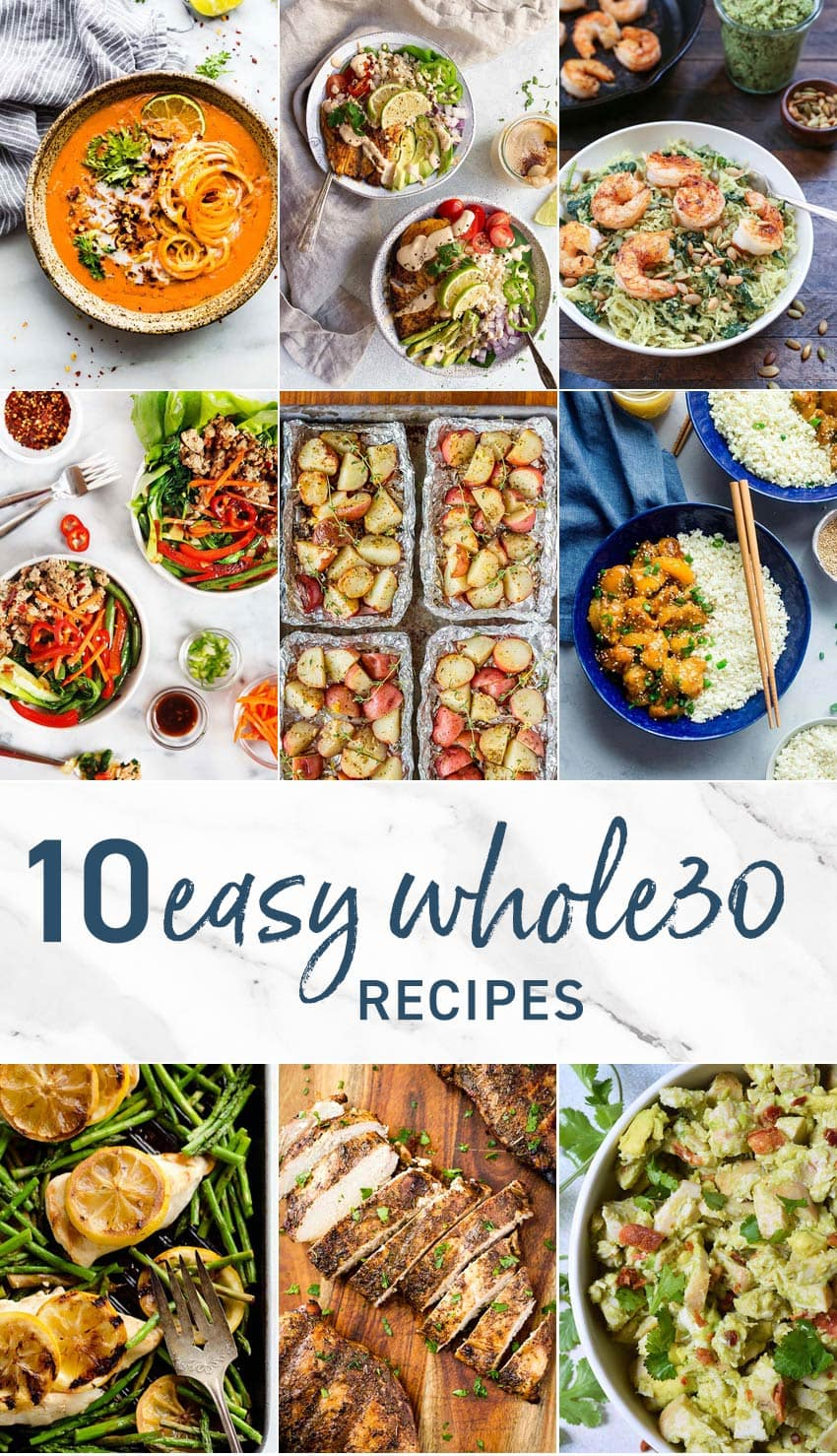 Whole 30 Recipes don't have to be difficult! Whole30 Recipes can be simple, DELICIOUS, quick, and easy. We have compiled 10 of the best Easy Whole30 Recipes we love most for flavor and ease.