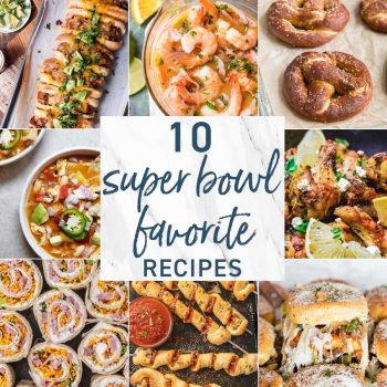 10 Super Bowl Favorite Recipes