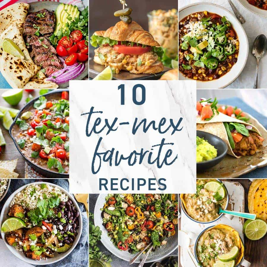 10 Tex-Mex Favorite Recipes