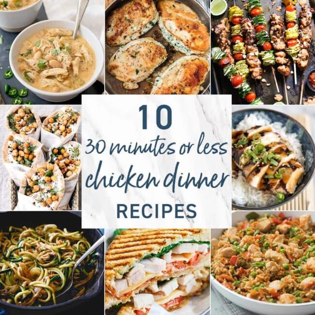 30 Minute Chicken Dinner Recipes