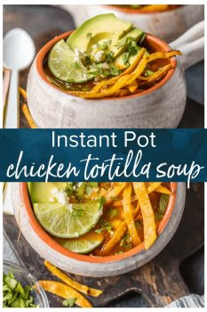 This INSTANT POT CHICKEN TORTILLA SOUP is so flavorful, comforting, easy, and perfect! The entire family will love this classic recipe with a pressure cooker twist.