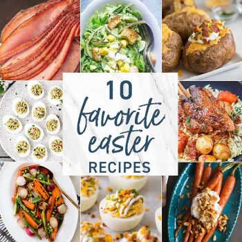 10 Favorite Easter Recipes
