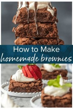 These BEST HOMEMADE BROWNIES FROM SCRATCH will be your favorite brownie recipe EVER! Super dense, moist, rich, and perfect! This easy recipe will show you how to make homemade brownies from scratch!