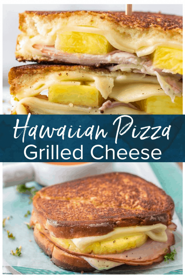 hawaiian pizza grilled cheese pinterest pic