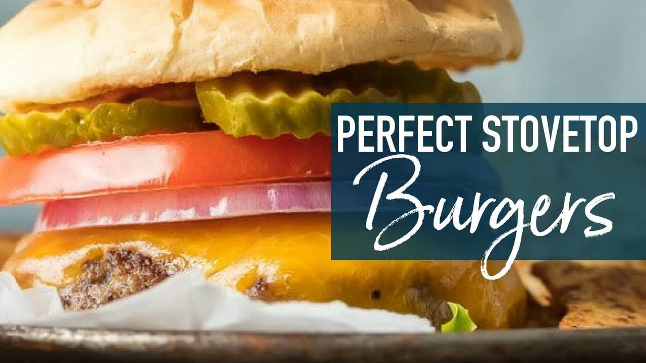How To Cook Burgers On The Stove Perfect Stovetop Burgers