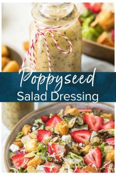 This light Poppy Seed Dressing Recipe is the perfect summer salad dressing. Make this delicious homemade poppy seed salad dressing for all of your fresh salads!