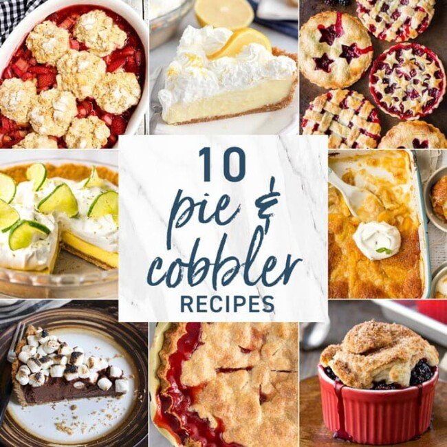 10 Pie and Cobbler Recipes