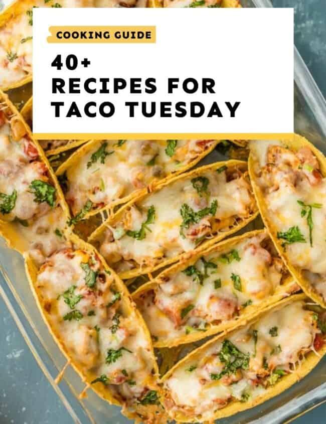 taco tuesday recipes guide