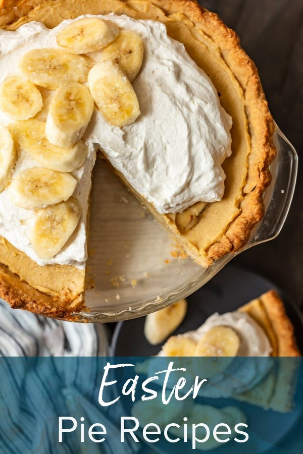 banana cream pie with text overlay: easter pie recipes