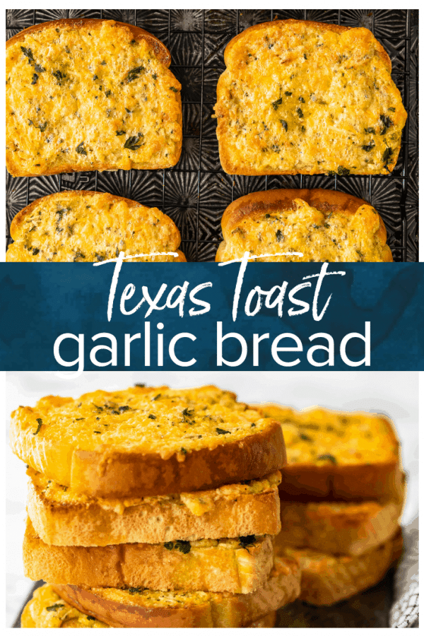 pinterest image for texas toast garlic bread