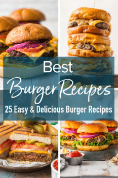 best burger recipes, 25 easy and delicious burger recipes, pinterest collage