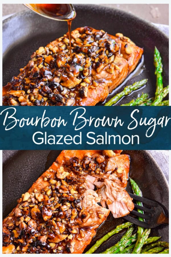 Bourbon Brown Sugar Glazed Salmon- pinterest collage