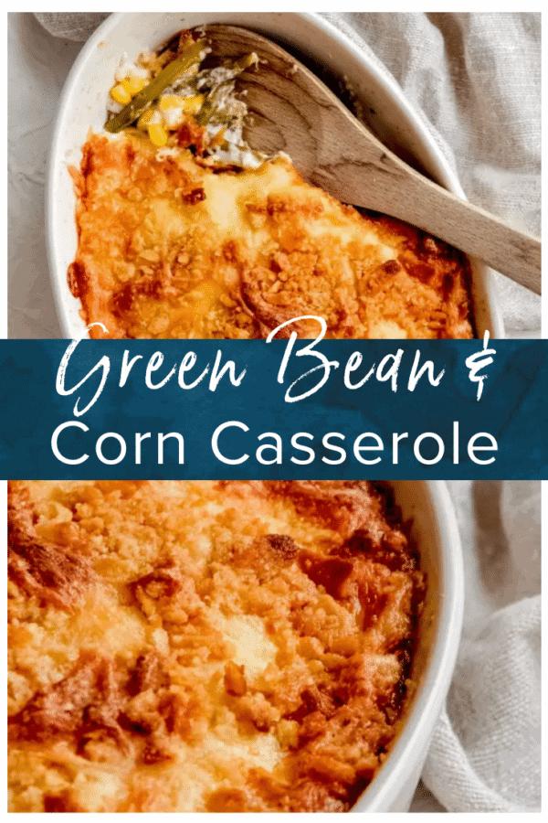 green bean and corn casserole pinterest pic