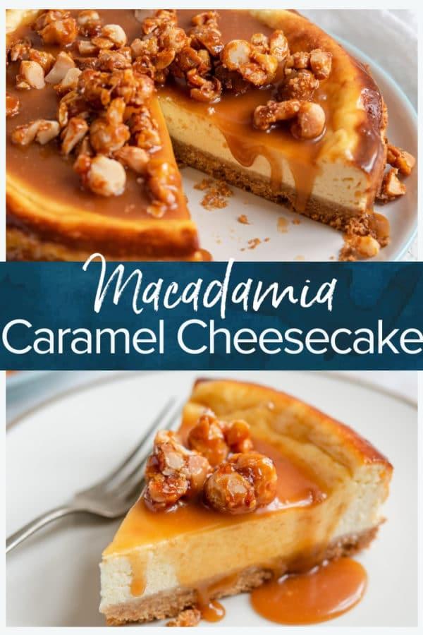 macadamia caramel cheesecake pinterest collage