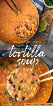 creamy chicken tortilla soup pinterest collage