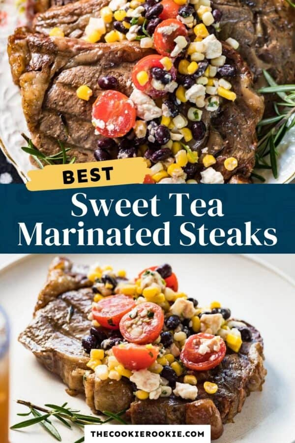 sweet tea marinated steaks pinterest