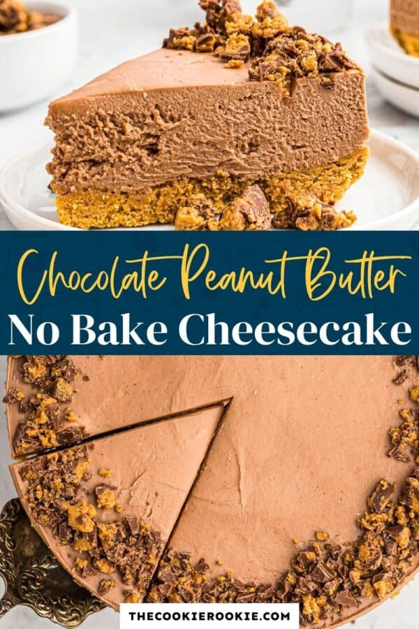 chocolate peanut butter no bake cheesecake recipe pinterest collage
