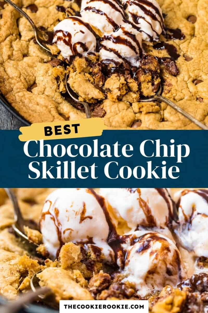 skillet chocolate chip cookie pinterest