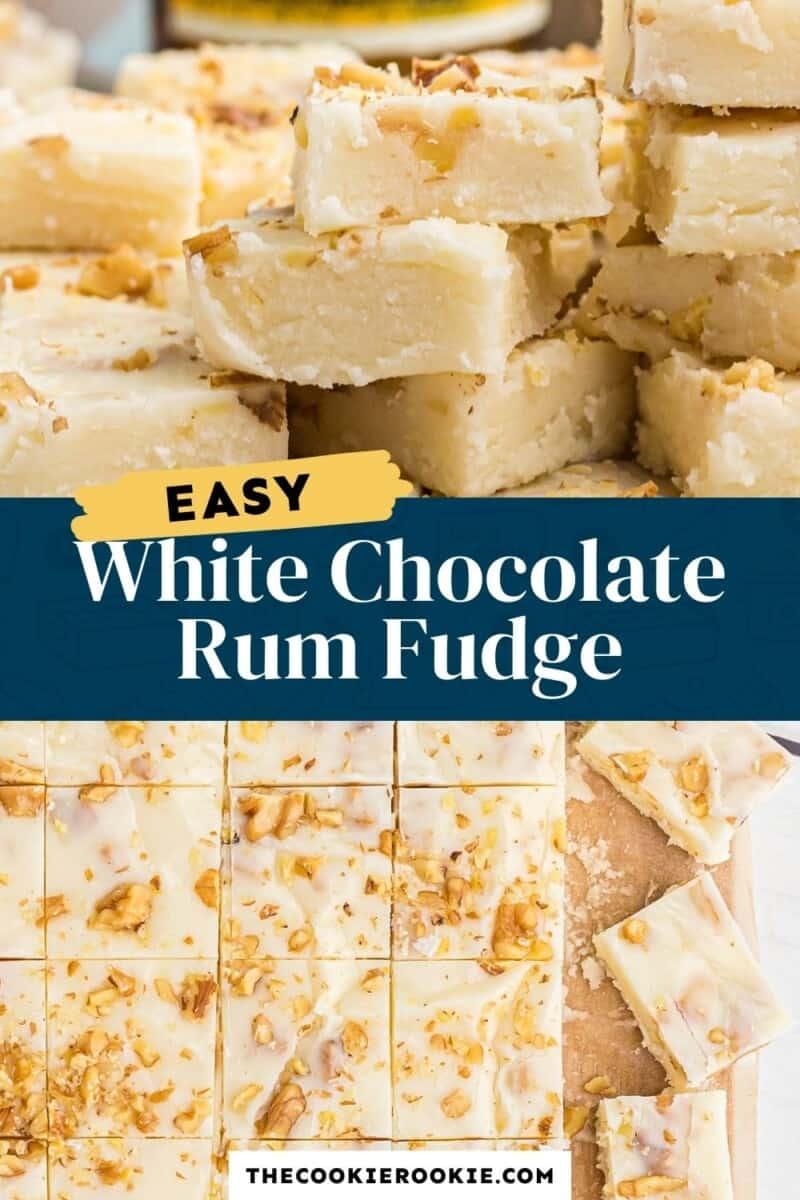 white chocolate rum fudge pinterest collage