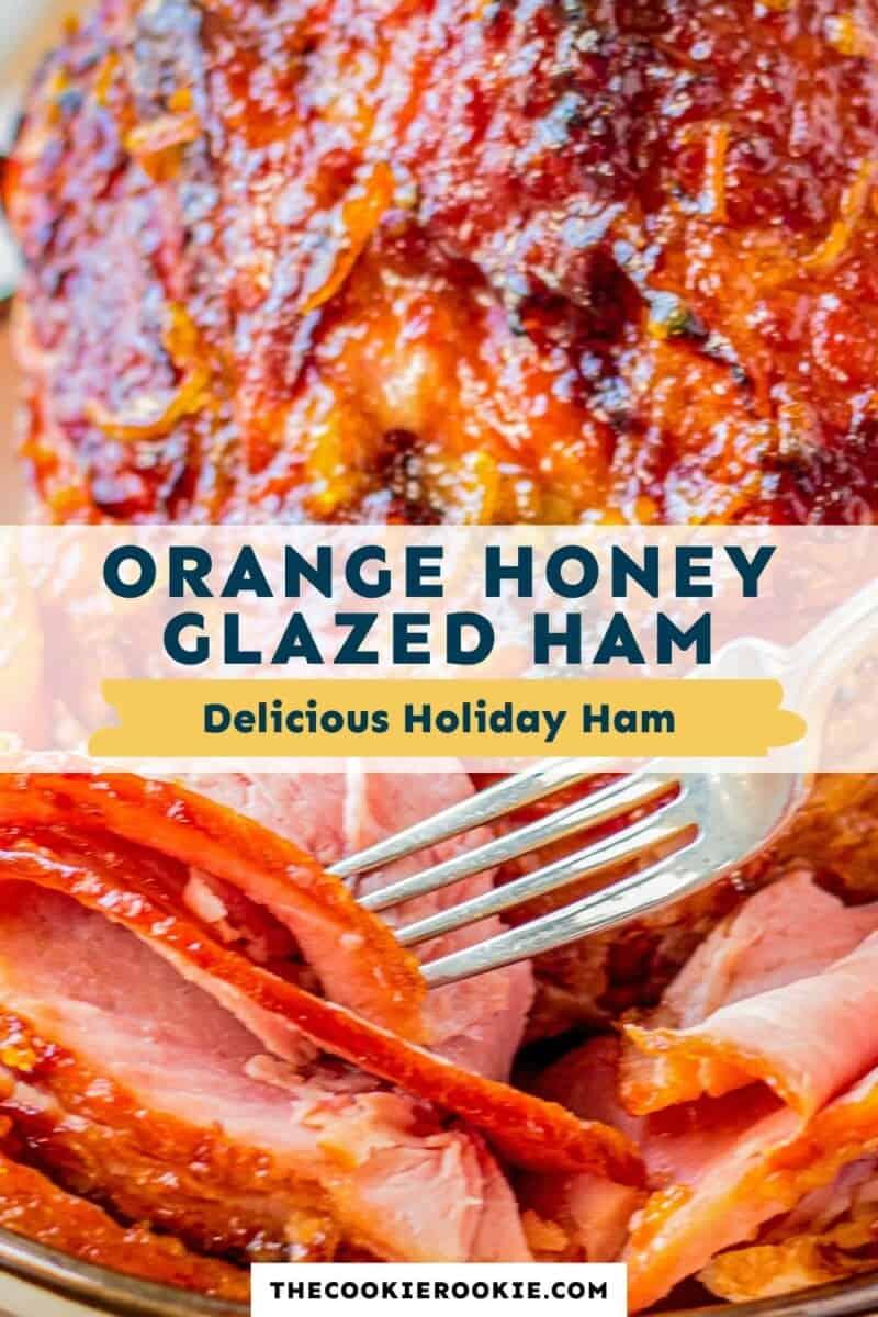 orange honey glazed ham pinterest collage