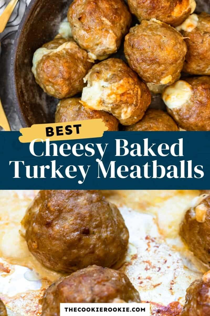 cheesy baked turkey meatballs pinterest collage