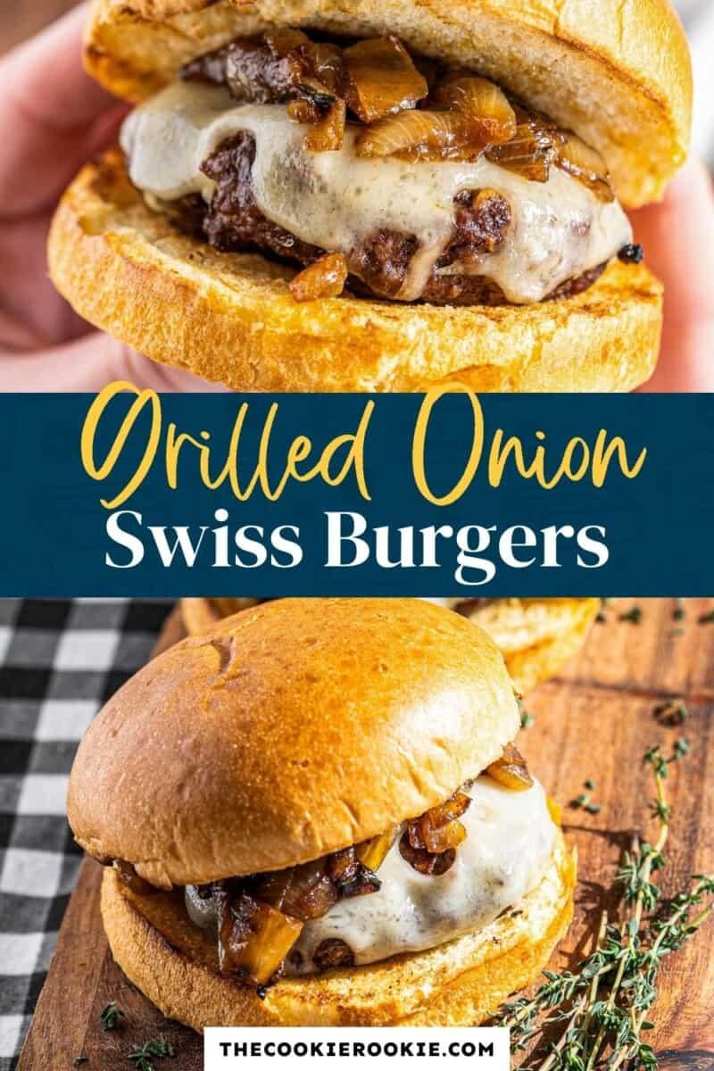 grilled onion swiss burgers pinterest