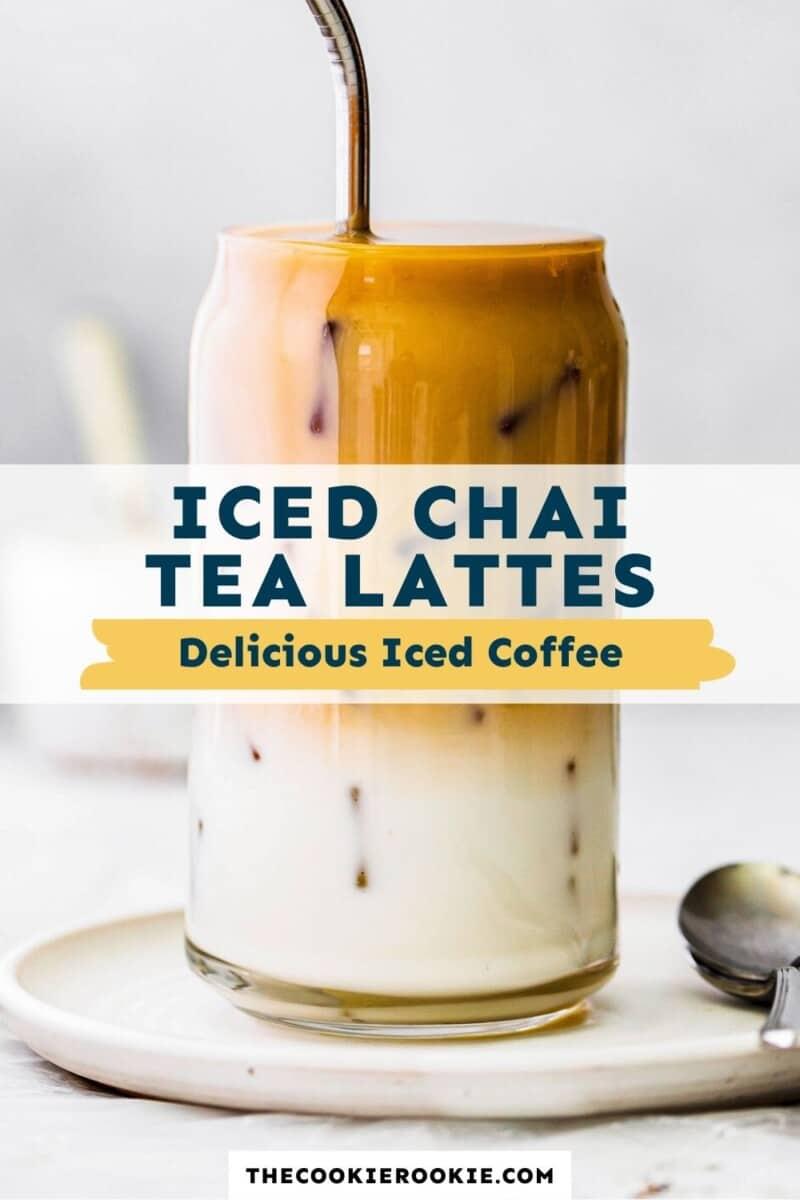 iced chai tea lattes pinterest
