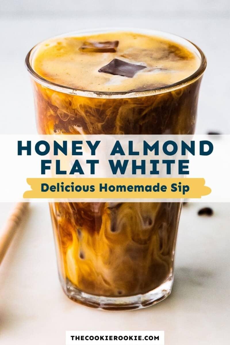 honey almondmilk flat white pinterest