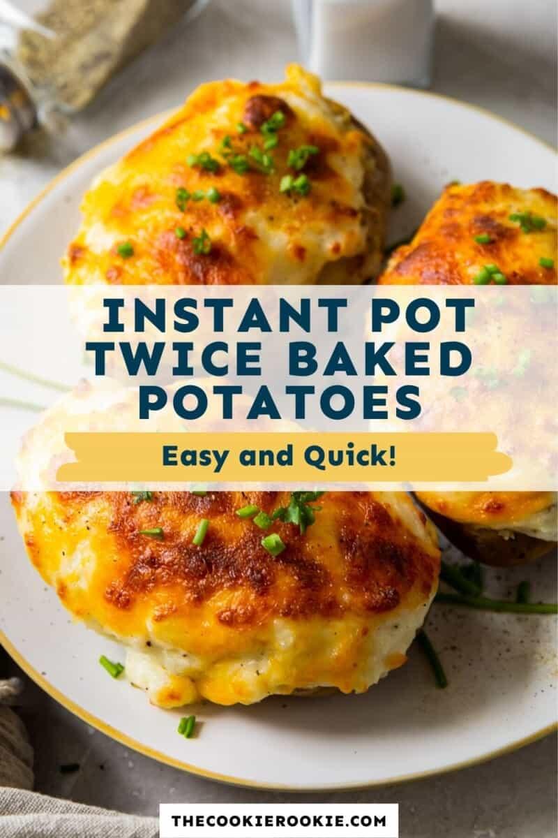 instant pot twice baked potatoes pinterest